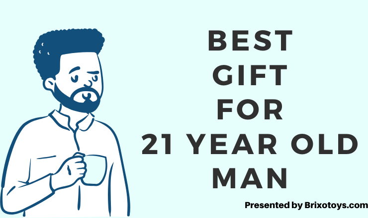 Gifts for 21 year old man