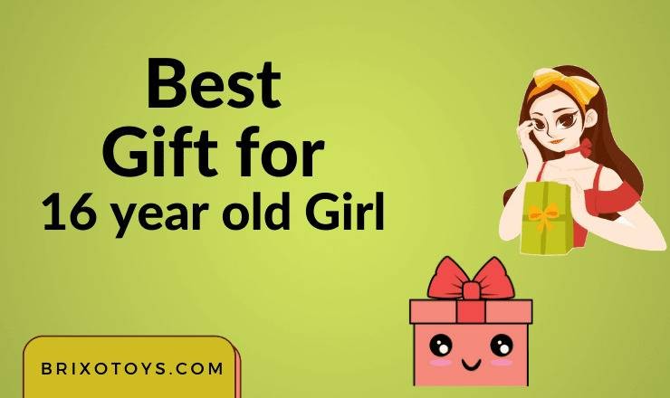 best gift for 16 year old girl